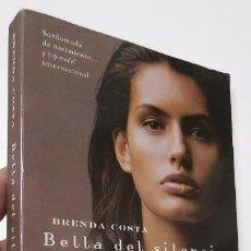 Libros de segunda mano: BELLA DEL SILENCIO - BRENDA COSTA. Lote 51268219