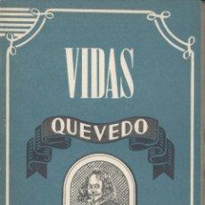 Libros de segunda mano: ANTONIO ESPINA. QUEVEDO. MADRID, 1945. BIOGRAFÍA. Lote 51367741