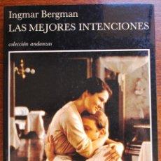Libros de segunda mano: LAS MEJORES INTENCIONES (INGMAR BERGMAN) (BIOGRAFÍA). Lote 51686230