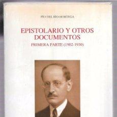 Libros de segunda mano: EPISTOLARIO Y OTROS DOCUMENTOS. PRIMERA PARTE (1902-1930). PÍO DEL RIO-HORTEGA. VALLADOLID 1993.. Lote 51816299