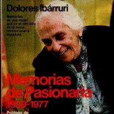 MEMORIAS DE PASIONARIA 1939-1977 - DOLORES IBÁRRURI. PRÓLOGO VÁZQUEZ MONTALBÁN. ED. PLANETA, 1984
