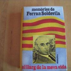 Libros de segunda mano: MEMÒRIES DE FERRAN SOLDEVILA. Lote 51934182