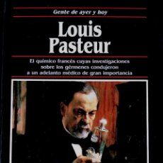Libros de segunda mano: LOUIS PASTEUR, GENTE DE AYER Y DE HOY – EDICIONES SM. Lote 52302935