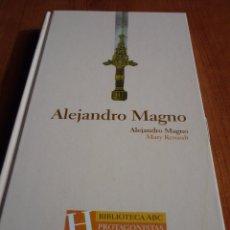 Libros de segunda mano: ALEJANDRO MAGNO - BIBLIOTECA ABC - PROTAGONISTAS DE LA HISTORIA *IMPECABLE*. Lote 52498602