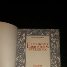 Libros de segunda mano: EL COLEGIO MAYOR DE TOMAS DE VILLANUEVA.. Lote 52530412