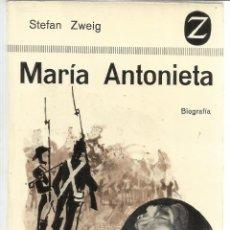Libros de segunda mano: MARÍA ANTONIETA. STEFAN ZWEIG. EDITORIAL JUVENTUD. BARCELONA. 1963. Lote 52624572