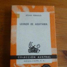 Second hand books - LEONOR DE AQUITANIA. REGINE PERNOUD. ESPASA CALPE. 1969 250PAG - 52654356