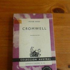 Libros de segunda mano: CROMWELL. VICTOR HUGO. ESPASA CALPE. 1967 203 PAG. Lote 52662247