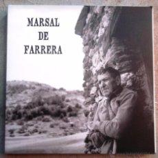 Libros de segunda mano: MARSAL DE FARRERA UN HOME UN PAISATGE 2006 PALLARS SOBIRÀ CENTRE D'ART I NATURA + CD V FOTOS COM NOU. Lote 52726257