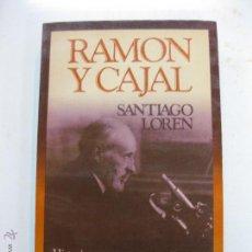 Livros em segunda mão: RAMON Y CAJAL. HISTORIA DE UNA VOLUNTAD. SANTIAGO LOREN. EDITORIAL NOGUER . Lote 52746704