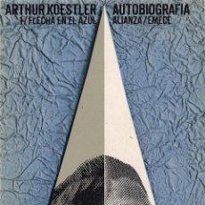 Libri di seconda mano: ARTHUR KOESTLER: AUTOBIOGRAFÍA 1. FLECHA EN EL AZUL. (TRADUCCIÓN DE J. R. WILCOCK. ALIANZA ED, 1973). Lote 52750212