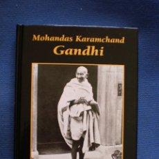 Libros de segunda mano: MOHANDAS KARAMCHAND GANDHI. Lote 52757270