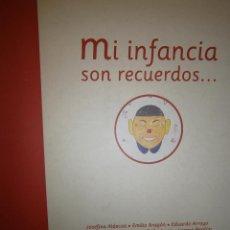 Libros de segunda mano: MI INFANCIA SON RECUERDOS EDUARDO ARROYO PEP CARRIO SANTILLANA ILUSTRACION. Lote 52771225