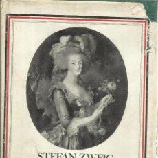 Libros de segunda mano: MARÍA ANTONÍETA. STEFAN ZWEIG. EDITORIAL JUVENTUD. BARCELONA. 1954. Lote 103856598