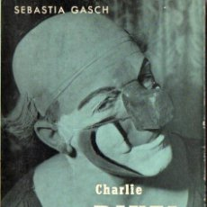 Libros de segunda mano: SEBASTIÁ GASCH : CHARLIE RIVEL, PALLASSO CATALÀ (ALCIDES, 1962). Lote 52884357