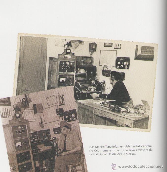 Libros de segunda mano: RADIO OLOT 50 ANYS 1951-2001 *** ALEXANDRE CUÉLLAR BASSOLS - Foto 4 - 52922237