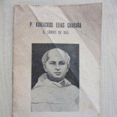 Libros de segunda mano: FOLLETO DE 14 PNAS SOBRE LA VIDA DE KURIACKOS ELIAS CHAVARA CANONIZADO 1986 POR JUAN PABLO II. Lote 53074213