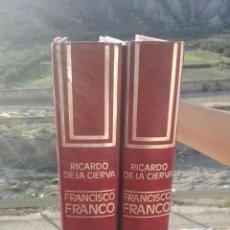 Libros de segunda mano: FRANCISCO FRANCO UN SIGLO DE ESPAÑA R. DE LA CIERVA. Lote 53083788