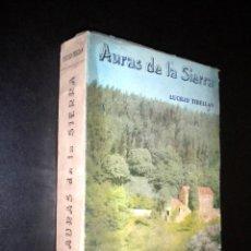 Libros de segunda mano: AURAS DE LA SIERRA / LUCILIO TIBELLAN. Lote 53117899