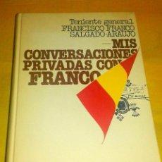Libros de segunda mano: MIS CONVERSACIONES PRIVADAS CON FRANCO, EDITORIAL PLANETA. Lote 53189422
