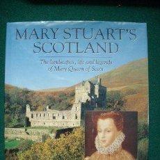 Libros de segunda mano: MARY STUART'S SCOTLAND - DAVID STEEL, JUDY STEEL. Lote 53567593