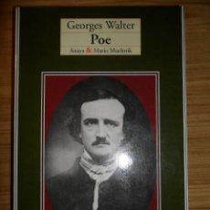 Libros de segunda mano: POE (GEORGES WALTER) BIOGRAFÍA DE EDGAR ALLAN POE. Lote 53756222