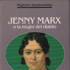 Libros de segunda mano: JENNY MARX O LA MUJER DEL DIABLO - FRANÇOISE GIROUD / PLANETA / MUNDI-958 . Lote 53879099