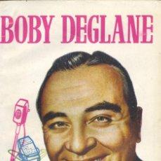 Libros de segunda mano: BOBY DEGLANE. AUTOR: MARINO GOMEZ-SANTOS. HISTORIA DE LA RADIO ESPAÑOLA. Lote 54039772