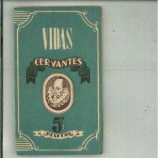 Libros de segunda mano: CERVANTES. ANTONIO ESPINA. Lote 54139144