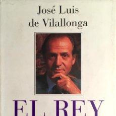 Libros de segunda mano: EL REY. JOSÉ LUIS VILALLONGA. Lote 49228676