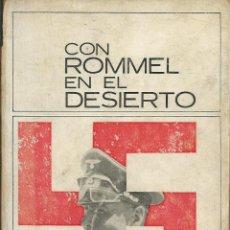 Libros de segunda mano: CON ROMMEL EN EL DESIERTO. HW SCHMIDT BARCELONA 1966 . EXLIBRIS BIBLIOTECA COLEGIO MARAVILLAS MADRID. Lote 54282559