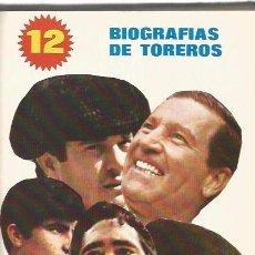 Libri di seconda mano: 12 BIOGRAFIAS DE TOREROS - V.V. A.A - SEDMAY - ENCUADERNADO EN TAPA DURA. Lote 54295244