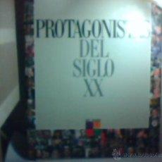 Libros de segunda mano: PROTAGONISTAS DEL SIGLO XX (COLECCIONABLE EL PAÍS). Lote 54541599