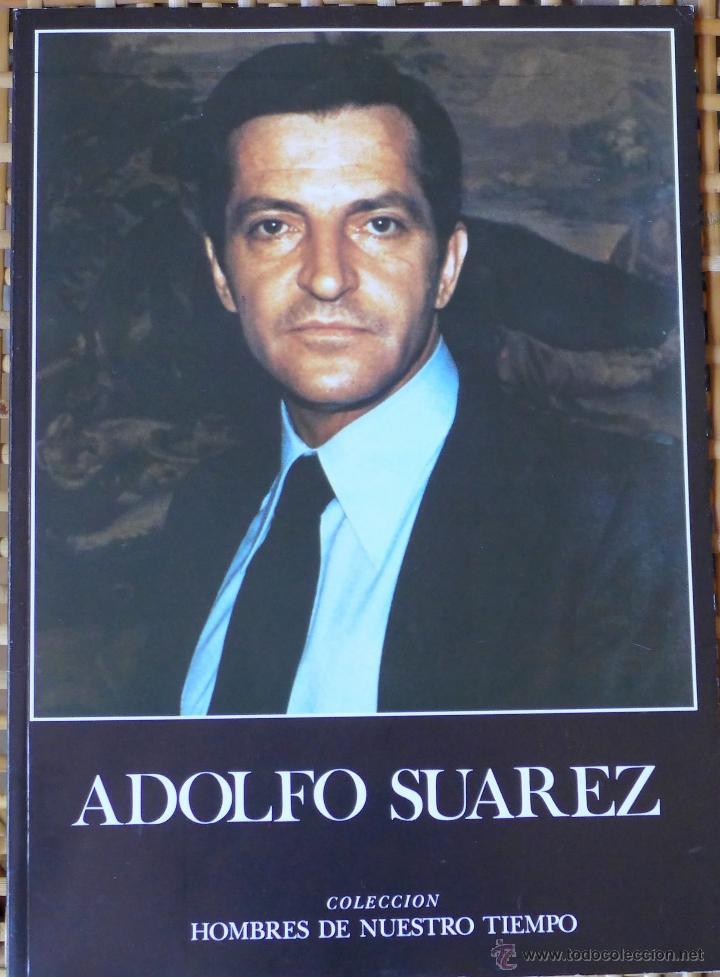 ADOLFO SUÁREZ, DE JOAQUÍN BARDAVÍO (Libros de Segunda Mano - Biografías)