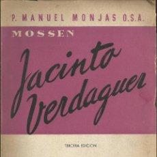 Libros de segunda mano: DOCUMENTOS INÉDITOS DE MOSÉN JACINTO VERDAGUER SU AMISTAD CON LOS AGUSTINOS EDITORA NACIONAL 1952. Lote 54580798