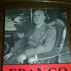 Libros de segunda mano: FRANCO EL HOMBRE Y SU NACIÓN GEORGE HILLS EDITORIAL SAN MARTÍN . Lote 54672115