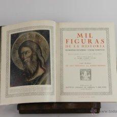 Libros de segunda mano: 5646 - MIL FIGURAS DE LA HISTORIA. JAIME VICENS VIVES. 1944. EDIT. GALLACH. 2 VOL.. Lote 150933074