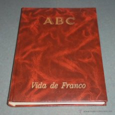 Libros de segunda mano: VIDA DE FRANCO - COLECCIONABLE ABC 2ª EDICIÓN. Lote 54853225