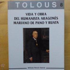 Libros de segunda mano: RINCÓN GARCÍA: VIDA Y OBRA DEL HUMANISTA ARAGONÉS MARIANO DE PANO Y RUATA, (1997). Lote 54861570