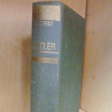 Libros de segunda mano: HITLER. JUVENTUD, CONQUISTA Y PODER TOMO .I. J. C. FEST. NOGUER. Lote 54891707