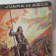 Libros de segunda mano: JUANA DE ARCO DE JOSE M. HUERTAS VENTOSA (MOLINO). Lote 54914462