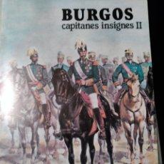 Libros de segunda mano: BURGOS. CAPITANES INSIGNES II. FRAY VALENTIN DE LA CRUZ. 1984. Lote 55202693