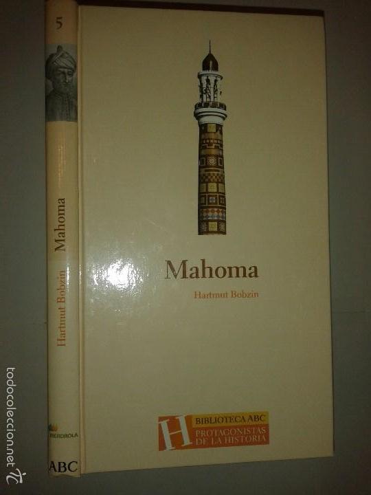 MAHOMA 2004 HARTMUT BOBZIN BIBILIOTECA ABC PROTAGONISTAS DE LA HISTORIA (Libros de Segunda Mano - Biografías)