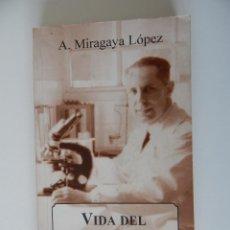 Libros de segunda mano: VIDA DEL DR. VIDAL RÍOS TESTIMONIO DE UNA ÉPOCA - A. MIRAGAYA LÓPEZ, 1999. Lote 55304642