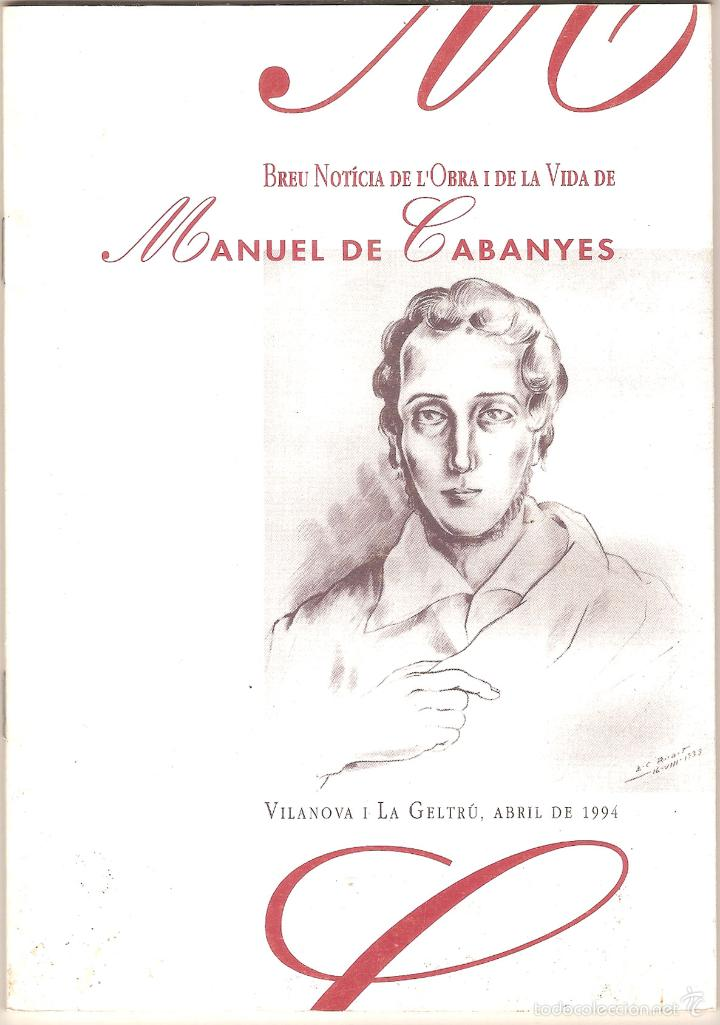 BREU NOTÍCIA DE L'OBRA I DE LA VIDA DE MANUEL DE CABANYES : 1808-1833 (Libros de Segunda Mano - Biografías)