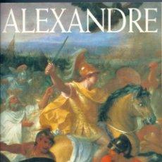 Libros de segunda mano: ALEXANDRE. LA DESTINEÉ D´UN MYTHE. DE CLAUDE MOSSÉ ( EN FRANCÉS ). Lote 55328556