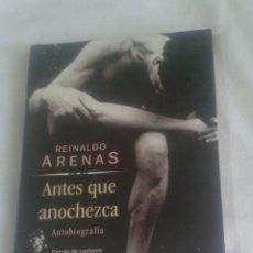 Libros de segunda mano: REINALDO ARENAS. ANTES QUE ANOCHEZCA. Lote 55689943