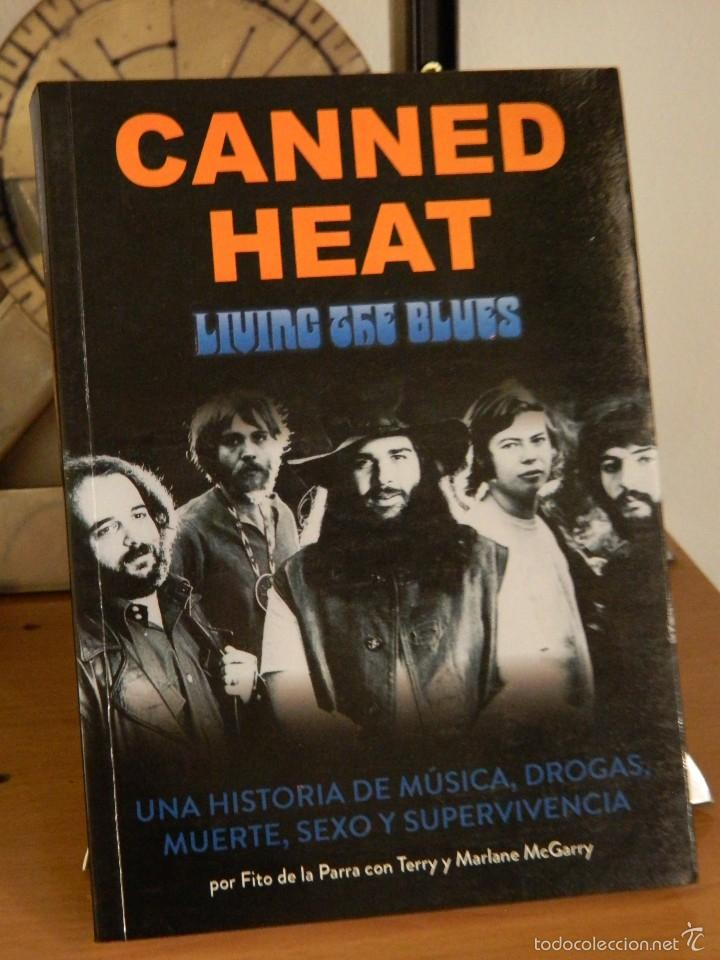 CANNED HEAT: LIVING THE BLUES - FITO DE LA PARRA CON TERRY Y MARLANE MCGARRY - 2012 (Libros de Segunda Mano - Biografías)