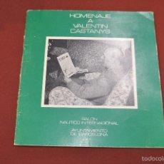 Livros em segunda mão: HOMENAJE A VALENTIN CASTANYS - SALON NAUTICO INTERNACIONAL - AP5. Lote 55980701