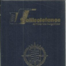 Libros de segunda mano: VALLISOLETANOS. SEMBLANZAS BIOGRÁFICAS. CAJA DE AHORROS DE VALLADOLID. 1984. Lote 56072410
